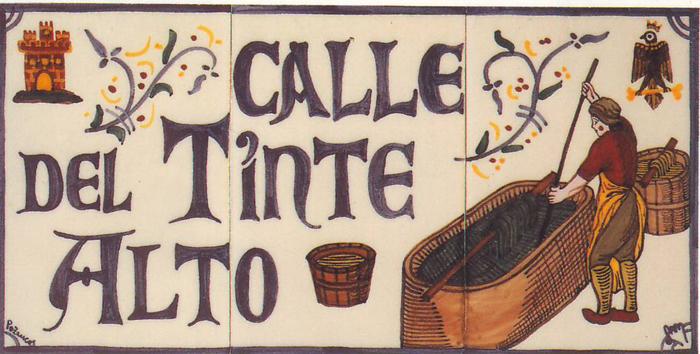 El Oficio de Tintorero: El Relevo_Callejero Sigüenza Calle Del Tinte Alto