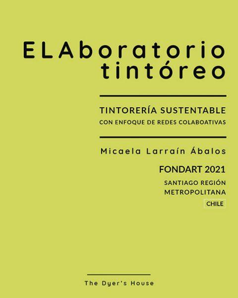 Elaboratorio-tintoreo-Proyecto FONDART 2021